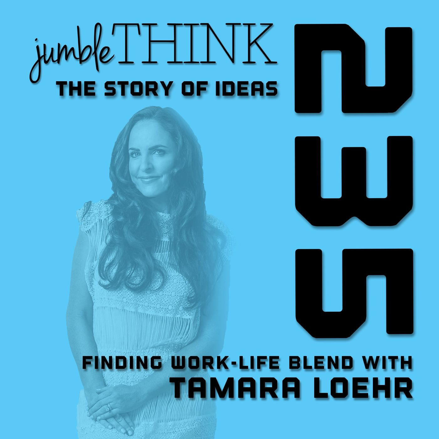 Finding Work-Life Blend with Tamara Loehr