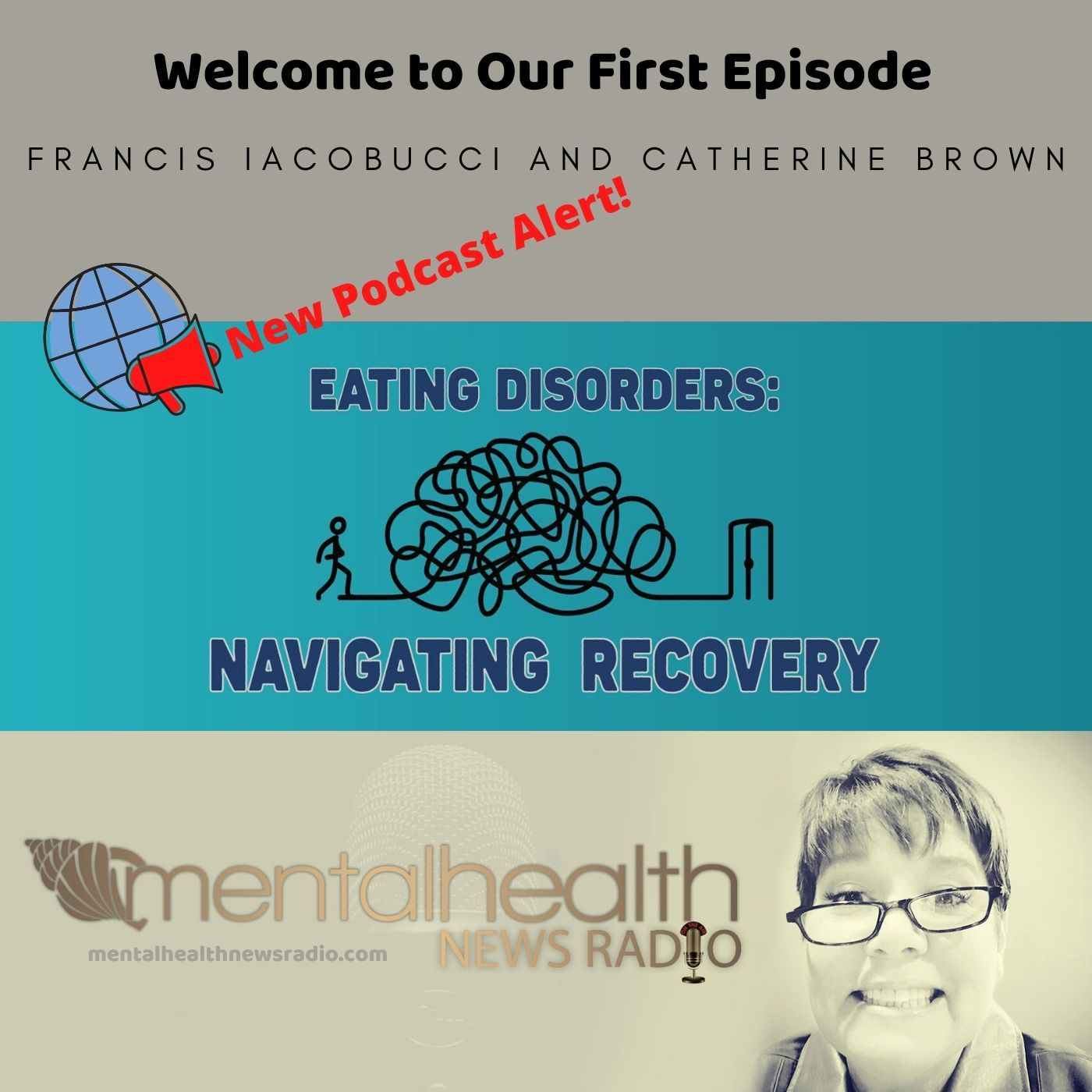 Mental Health News Radio - Eating Disorders: Navigating Recovery