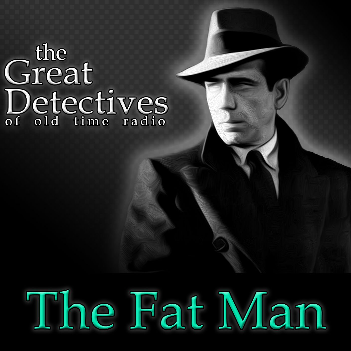 The Fat Man – The Great Detectives of Old Time Radio