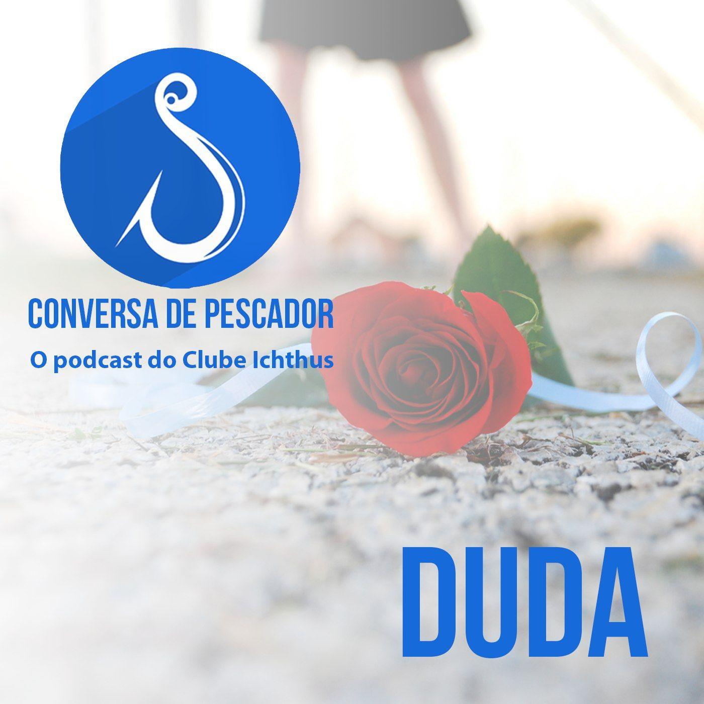 006 - Conversa de pescador - Duda
