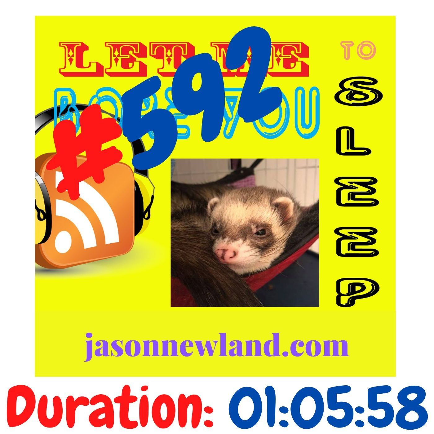 "#592 Let me bore you to sleep ""JASON'S RELAXING RADIO SHOW"" - Jason Newland (7th February 2021)"