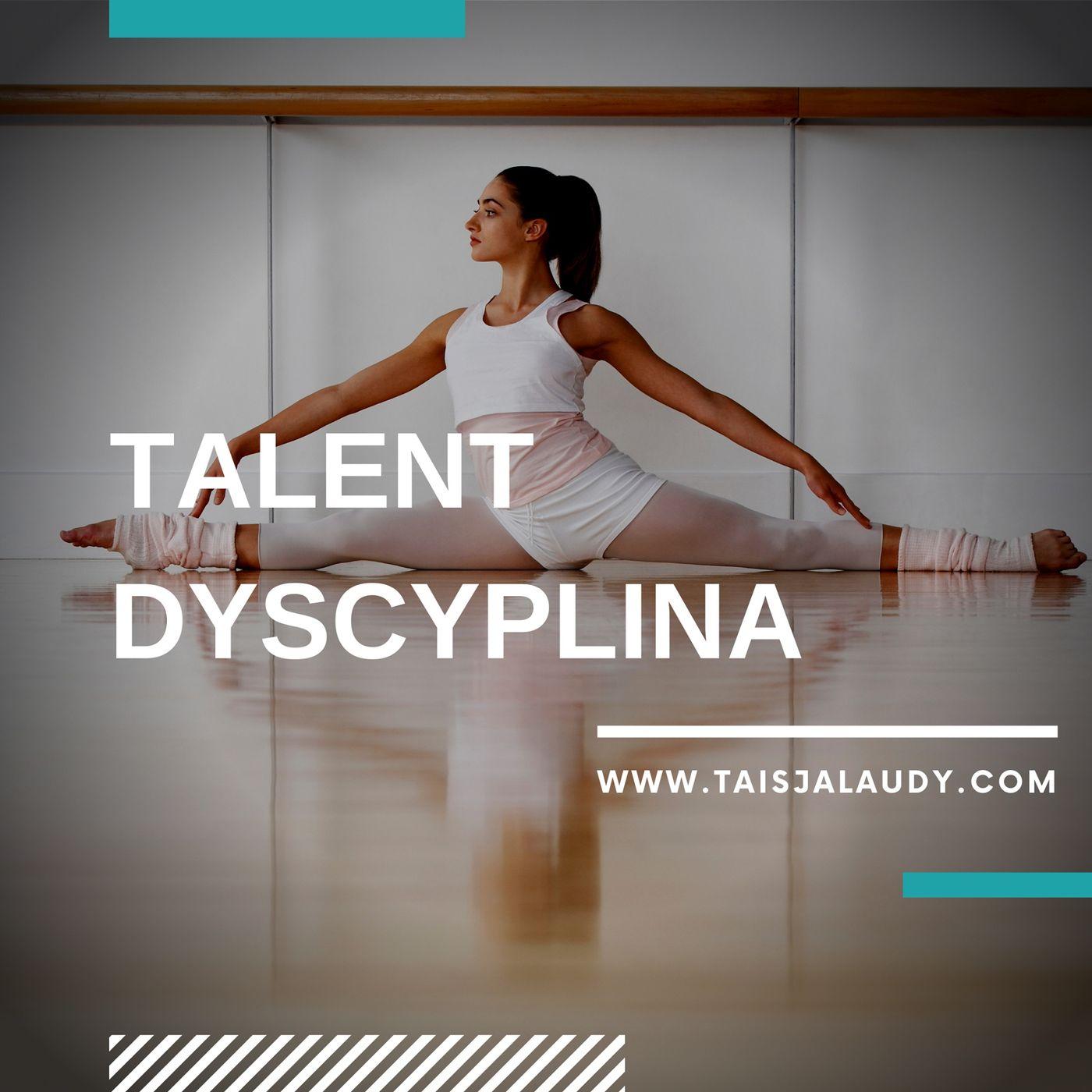 Talent Dyscyplina (Discipline) - Test GALLUPa, Clifton StrengthsFinder 2.0