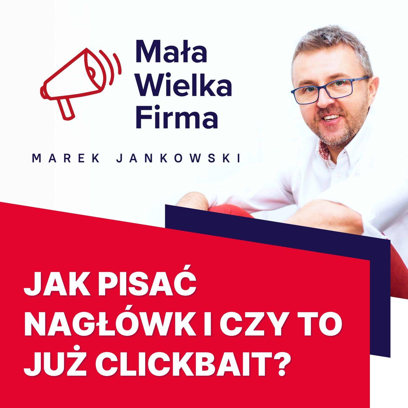 370: Clickbait nie musi być zły, czyli jak pisać nagłówki | Olga Wadowska