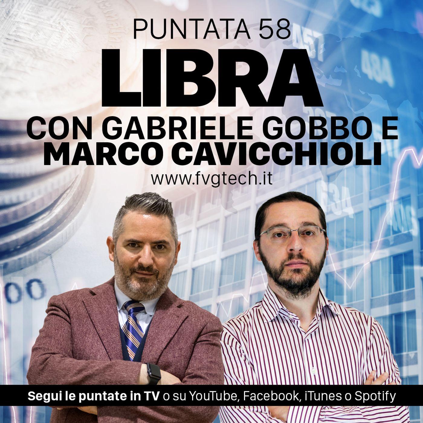 58 - Libra, la moneta di Facebook. Ospite Marco Cavicchioli