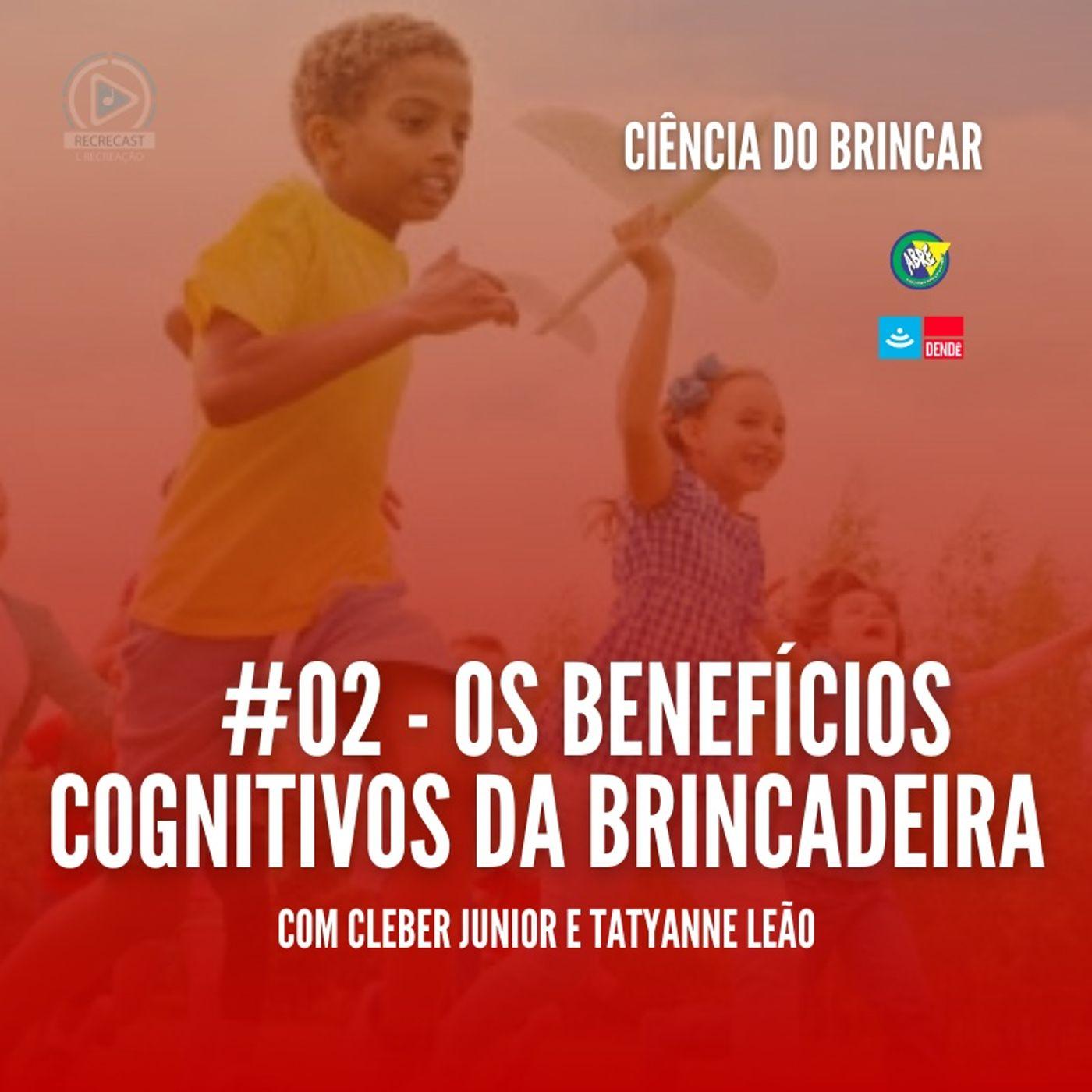Os benefícios cognitivos da brincadeira