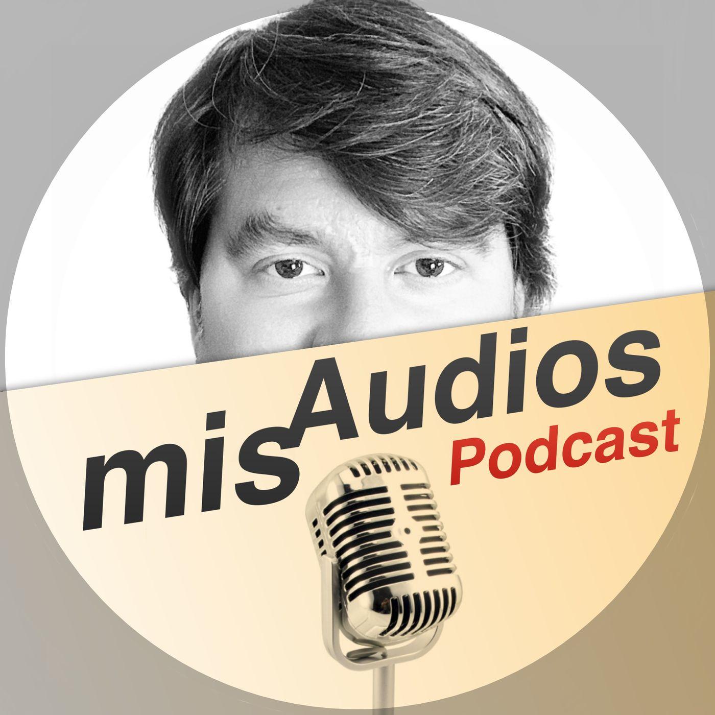 Mis Audios Podcast (Finalizado)
