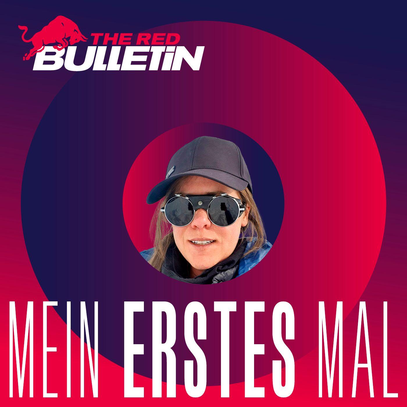 Mein erstes Mal: Bergsteigerin Anja Blacha