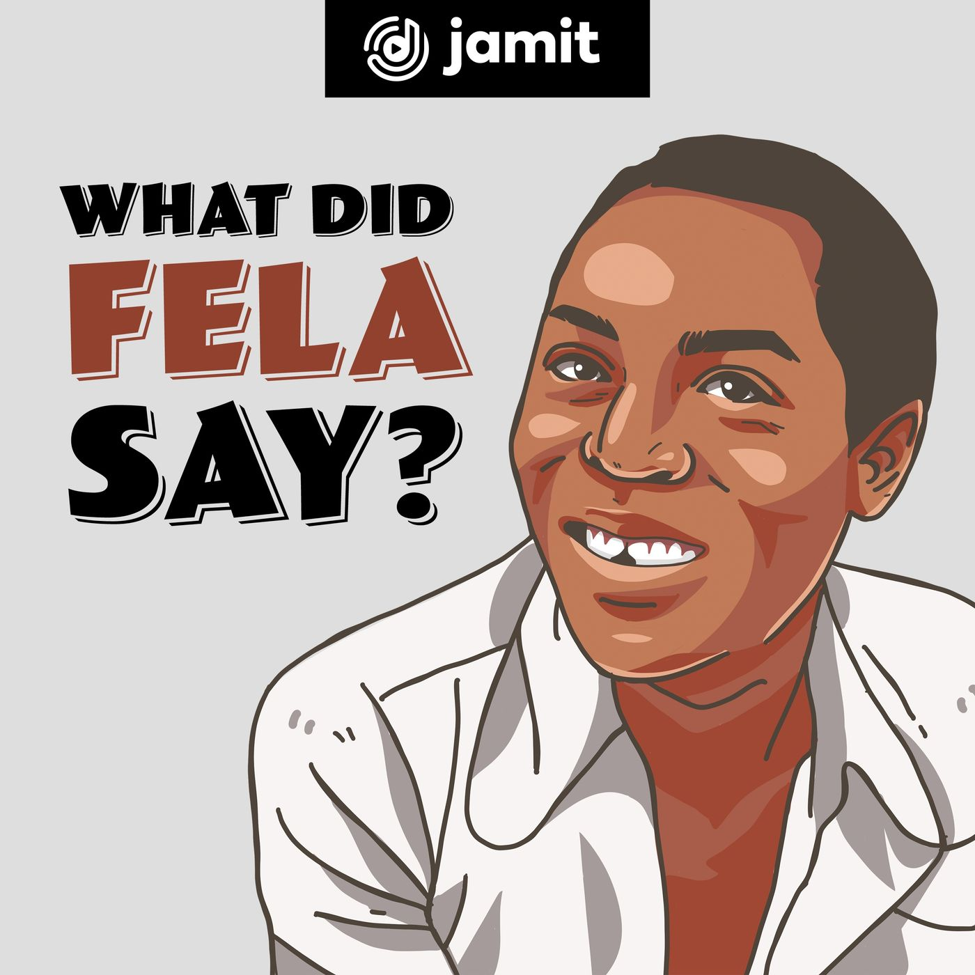 What Did Fela Say? on Jamit