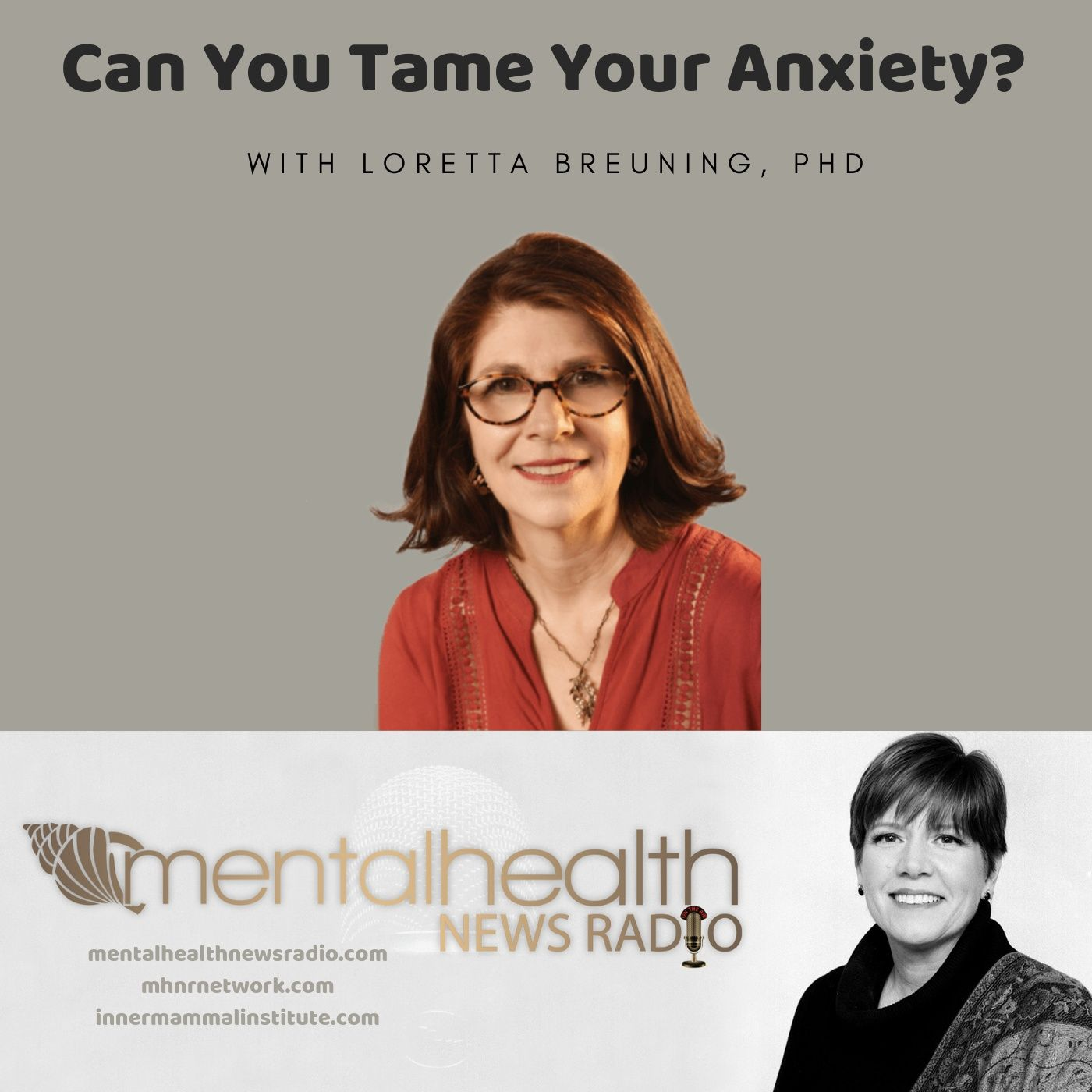 Mental Health News Radio - Can You Tame Your Anxiety?