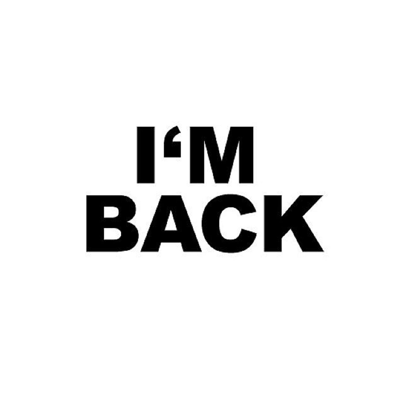 Episode 170 - I'm Back