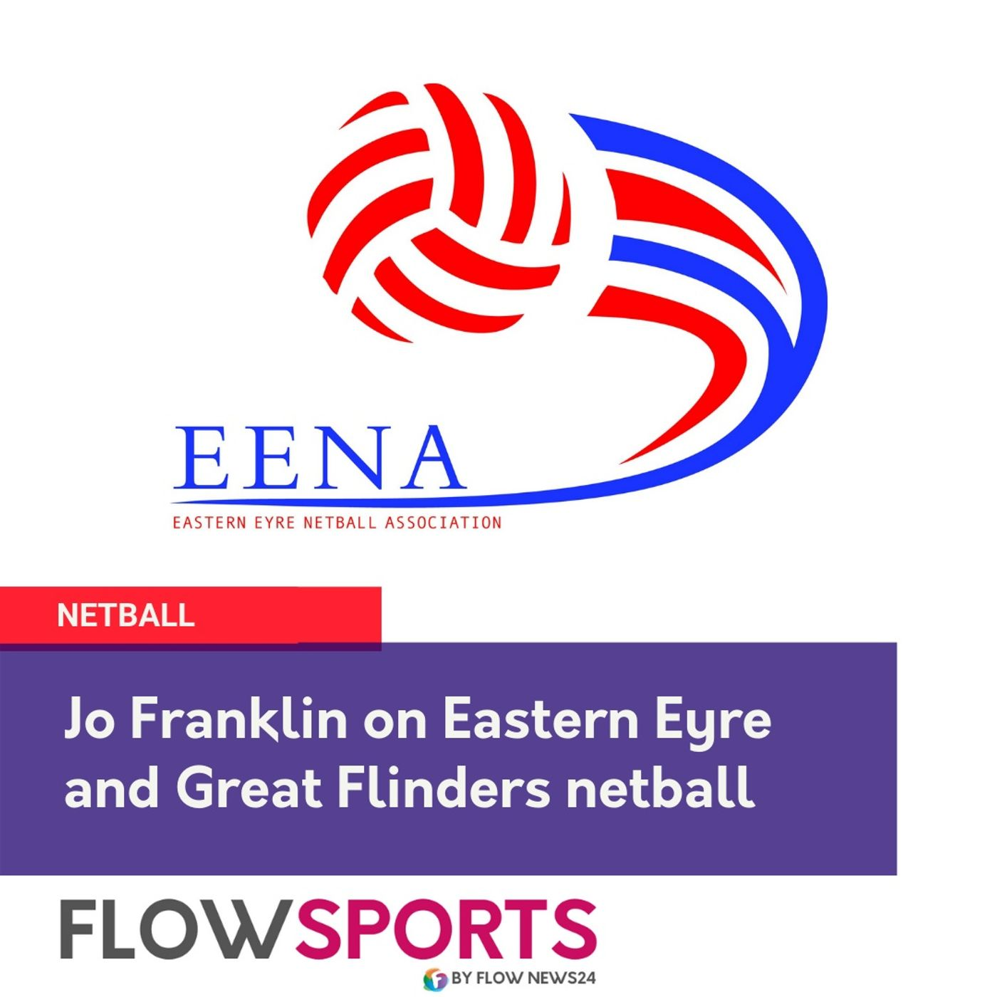 Jo Franklin on Eastern Eyre and Great Flinders Netball