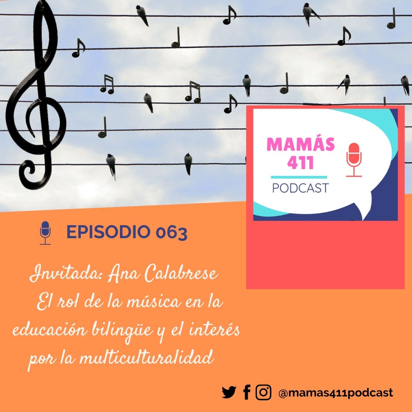 063 - Invitada: Ana Calabrese. El rol de la música en la educación bilingüe y el interés por la multiculturalidad