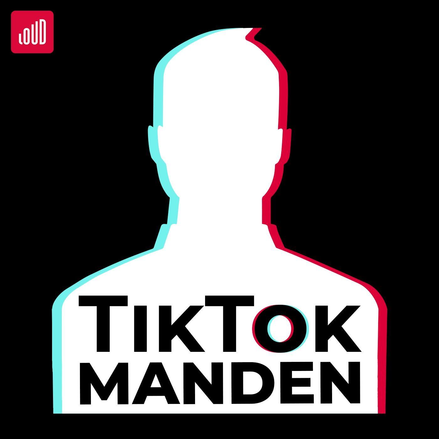 Lyt til TikTok-manden
