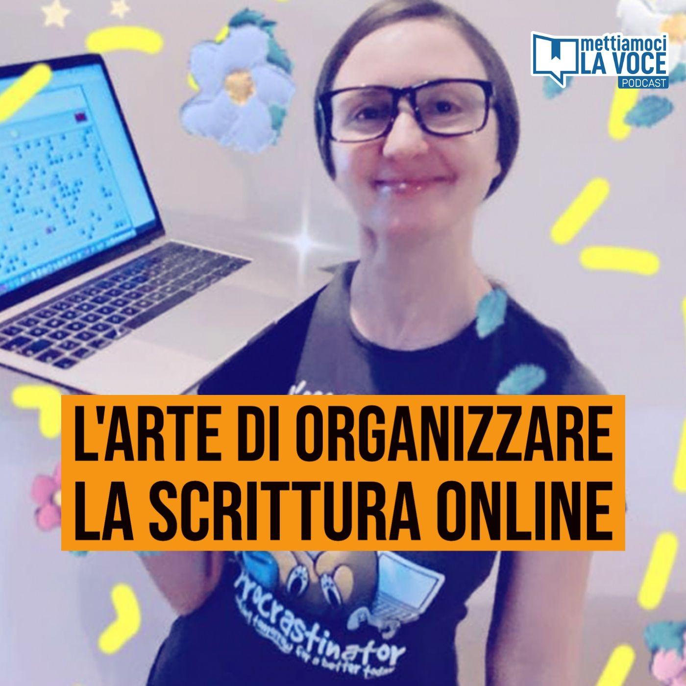 188 - L'arte di organizzare la scrittura online con Debora Montoli