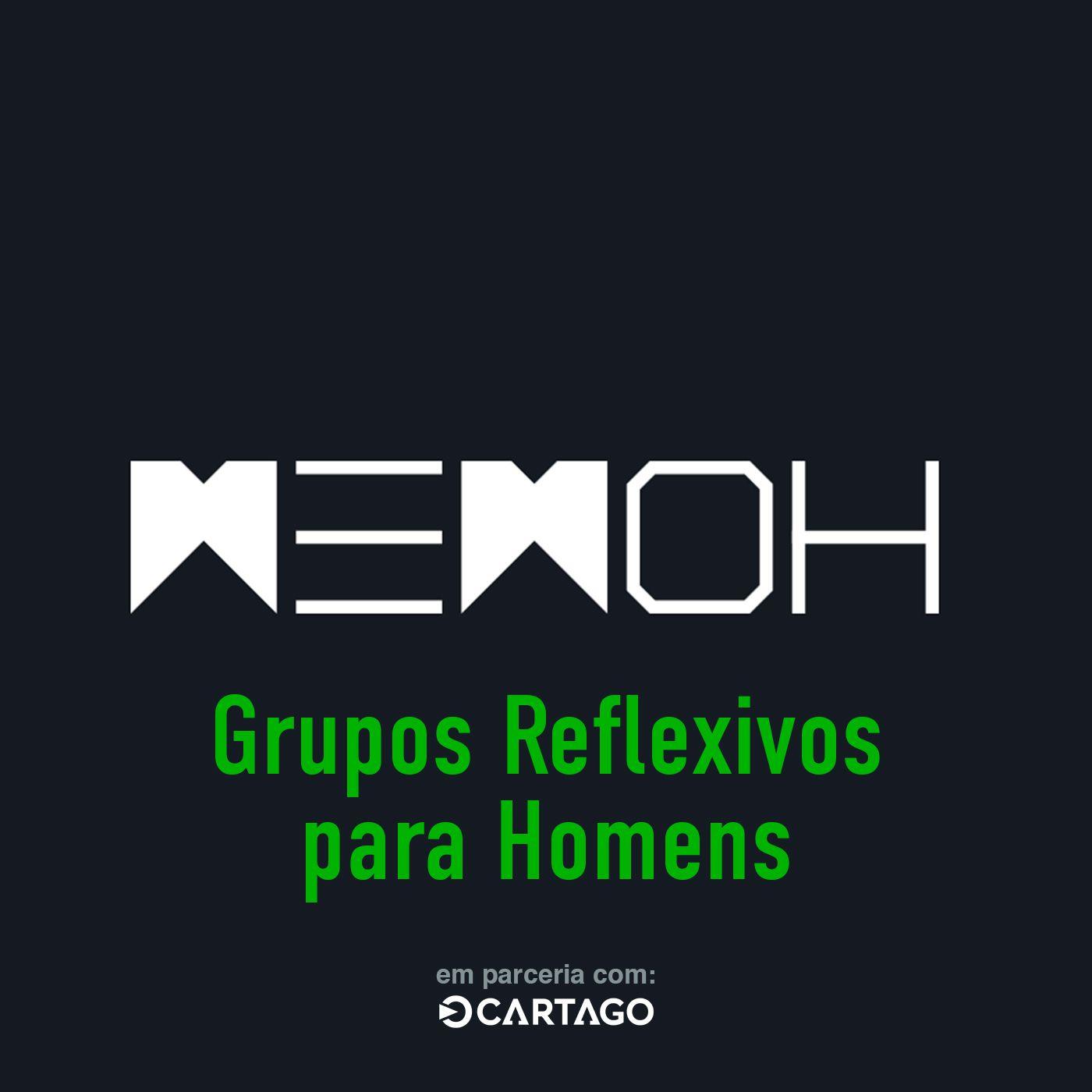 #011   Grupos Reflexivos para Homens