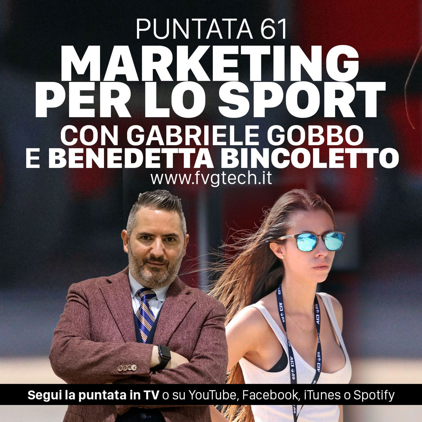 61 - Il marketing per lo sport. Ospite Benedetta Bincoletto