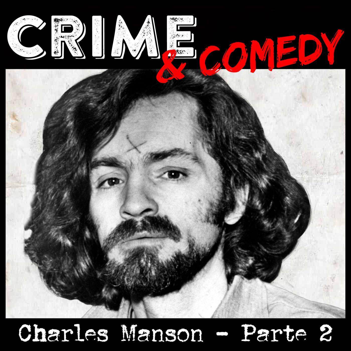 Charles Manson - Parte 2 - Le Stragi Tate - LaBianca - 32