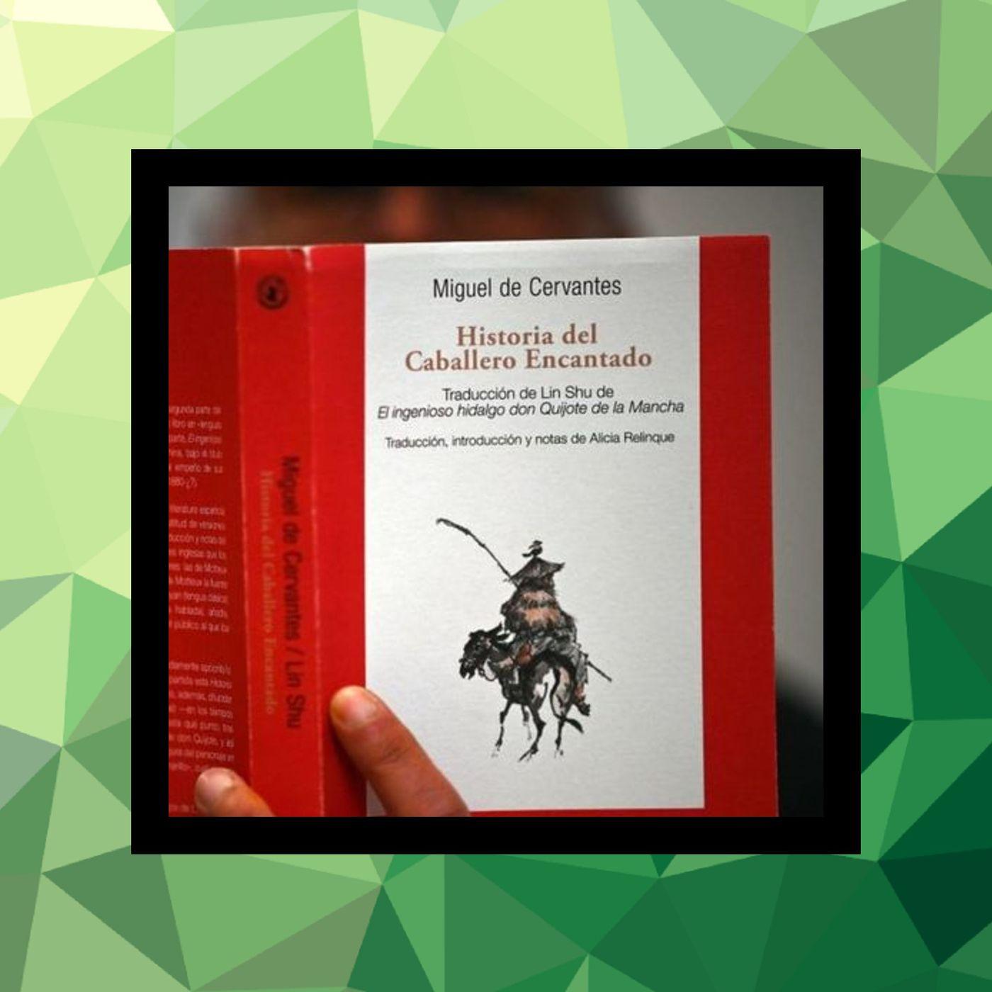 115 - La traducción de Don Quijote al chino