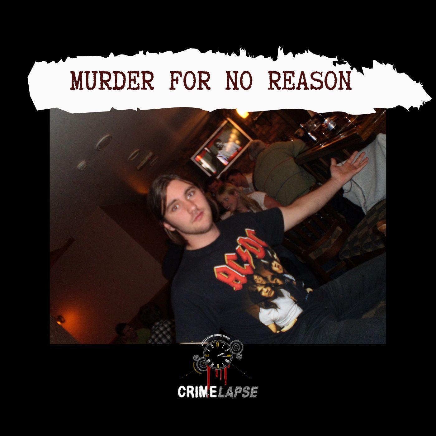 Murder For No Reason: Gavin O'Connor