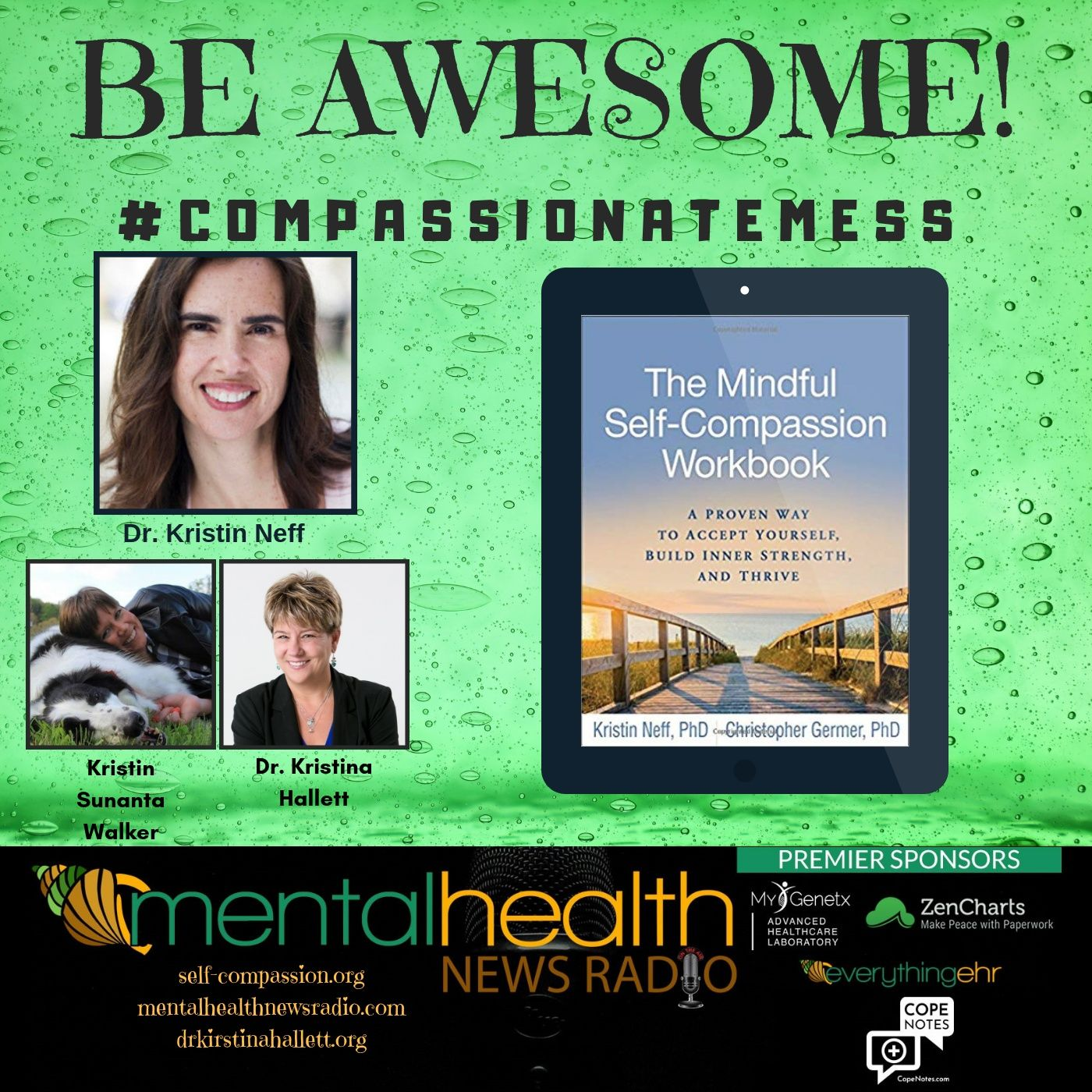 Mental Health News Radio - Be Awesome: #CompassionateMess with Dr. Kristin Neff
