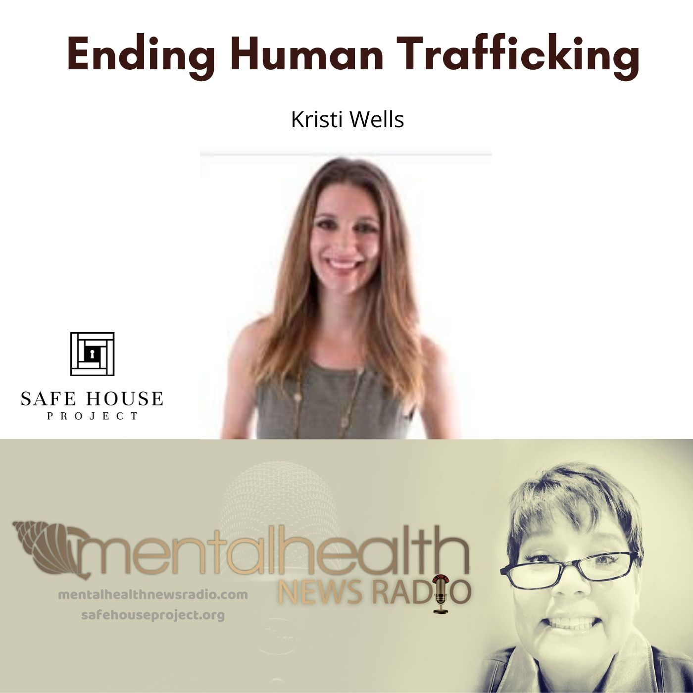 Mental Health News Radio - Ending Human Trafficking with Kristi Wells