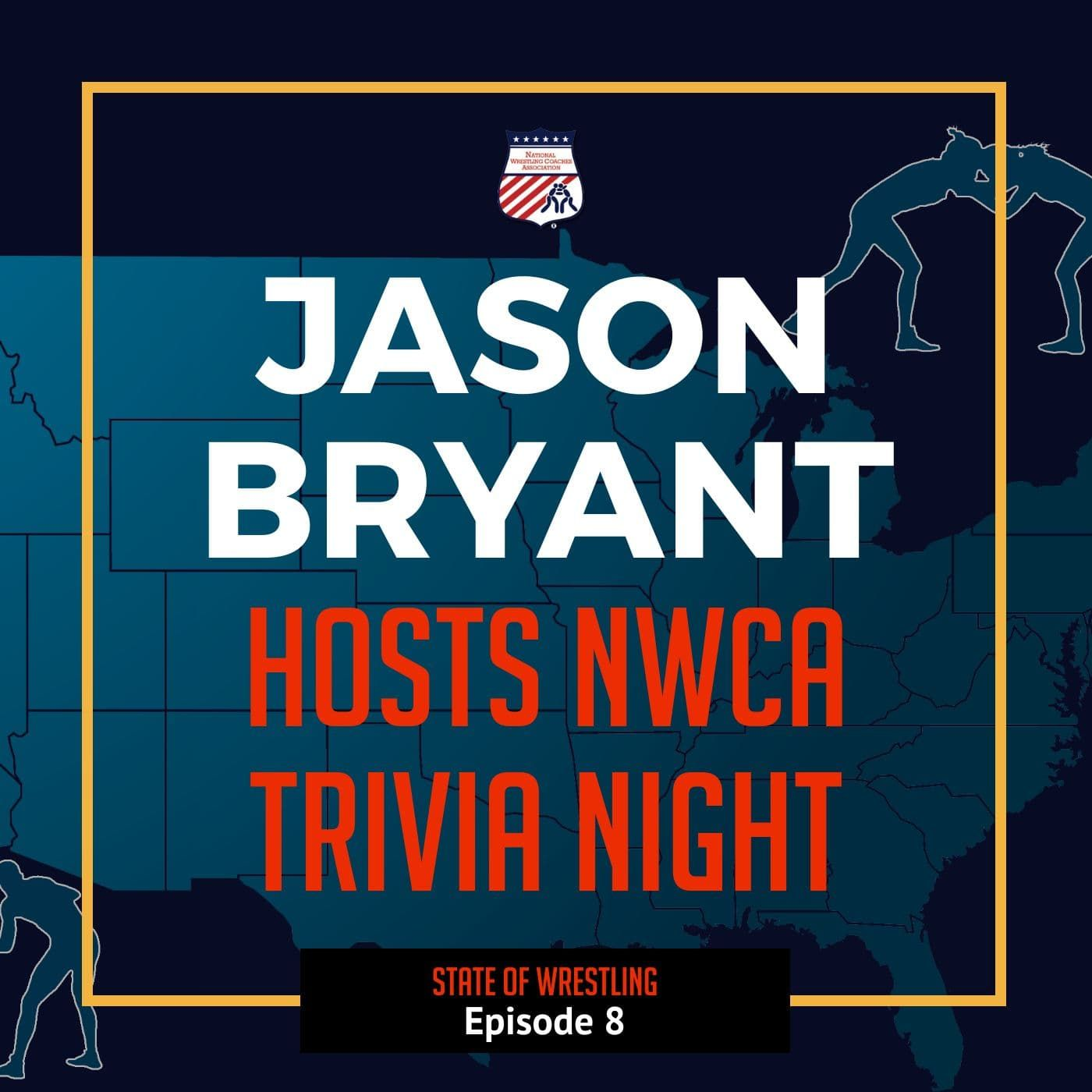 NWCA Webinar Series: Trivia Night #2 hosted by Jason Bryant of Mat Talk Online - SOW8