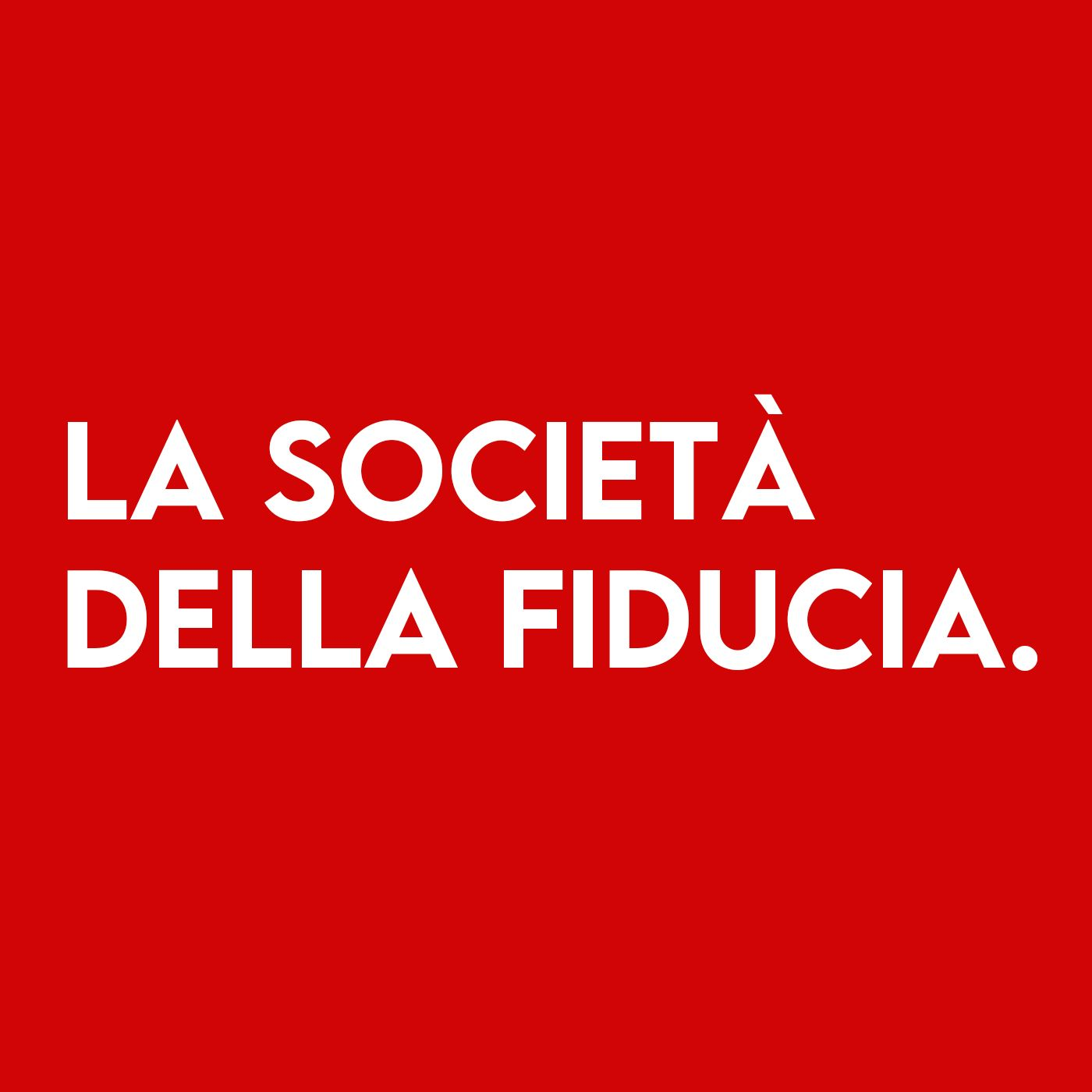 La Società della FIDUCIA