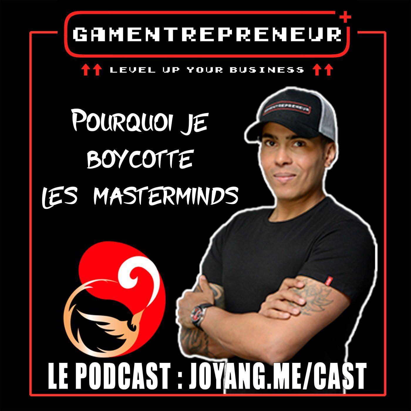 """Pourquoi je vais boycotter les """"mastermind"""" en 2020"""