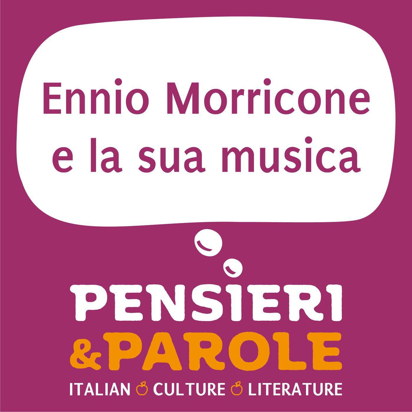 60_Ennio Morricone e la sua musica