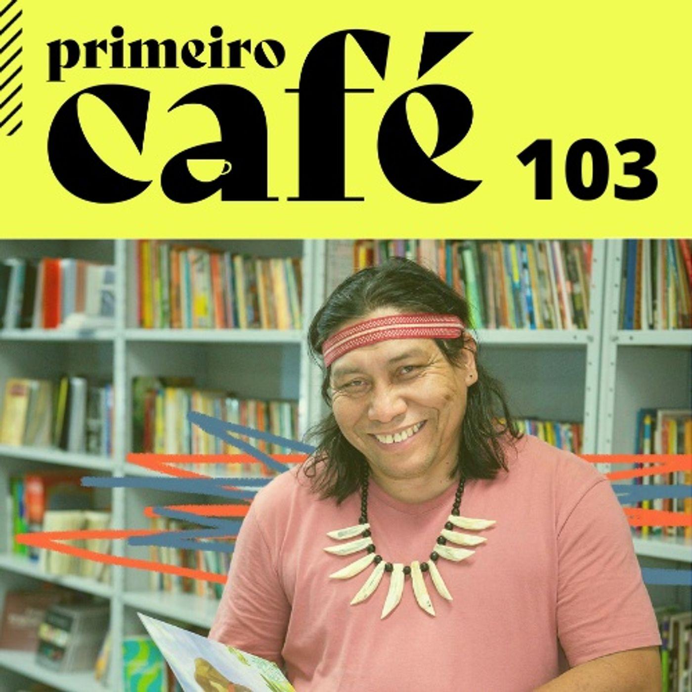 #103 Entrevista com o escritor Daniel Munduruku