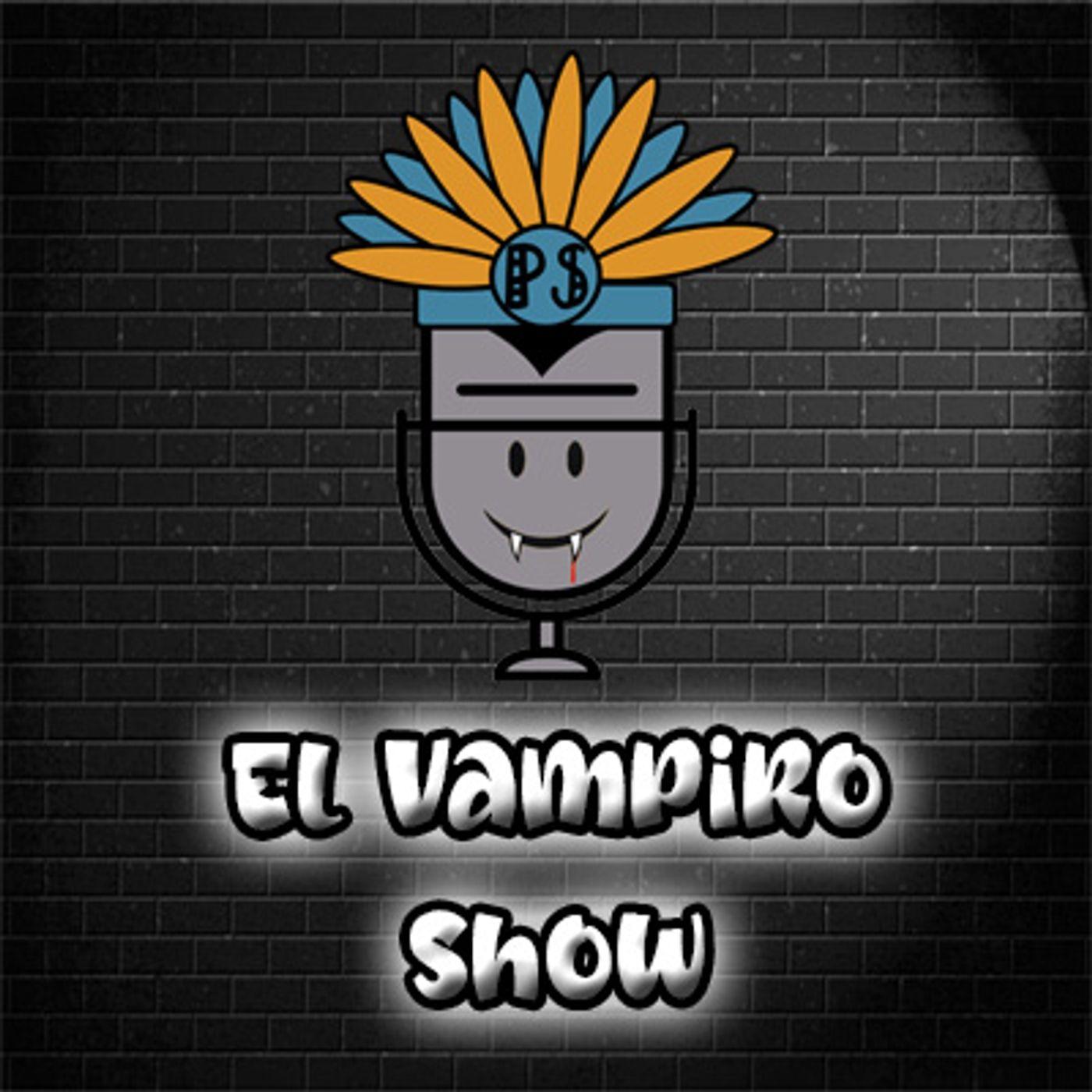 El penacho show - el vampiro show