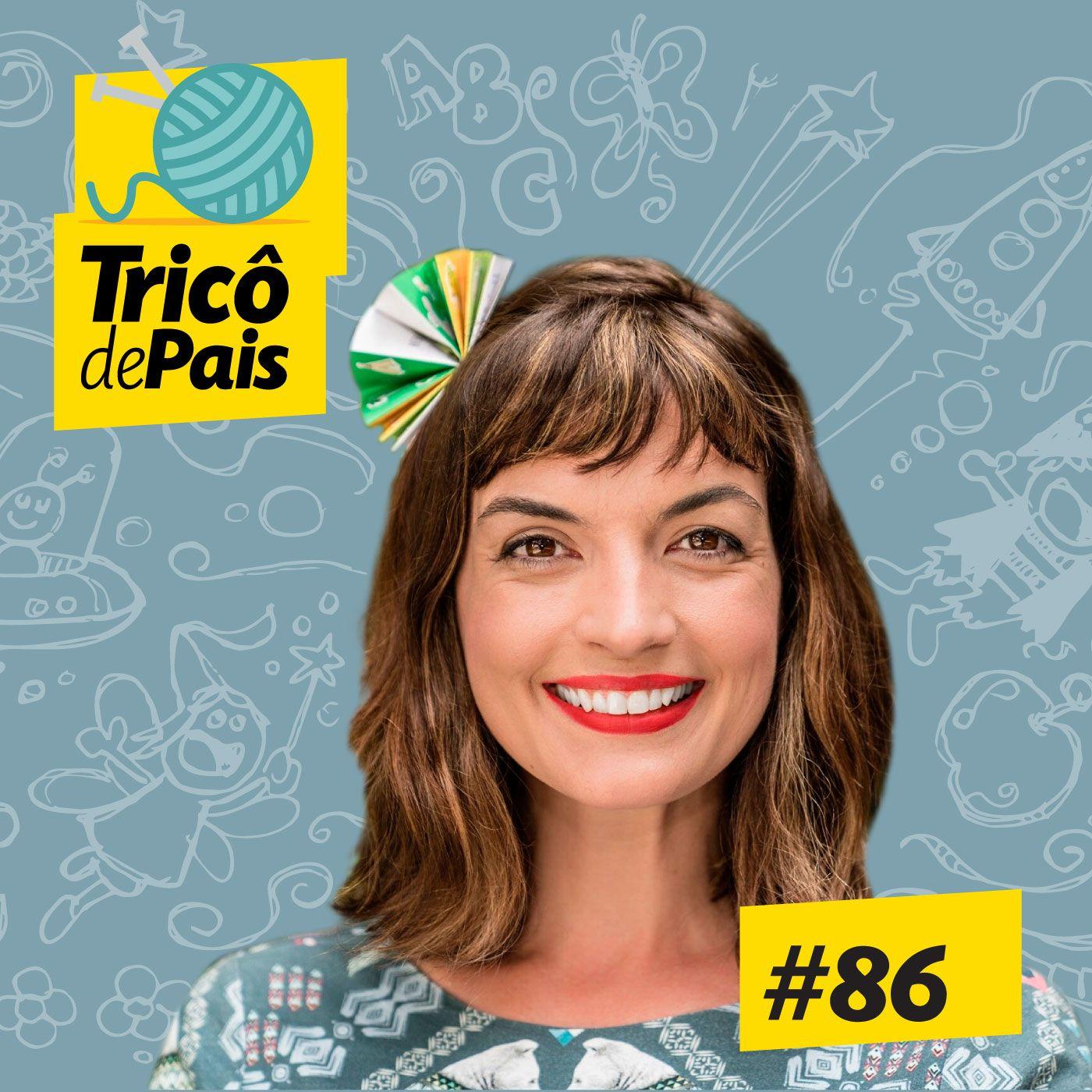 #86 - Histórias Infantis feat. Fafá Conta