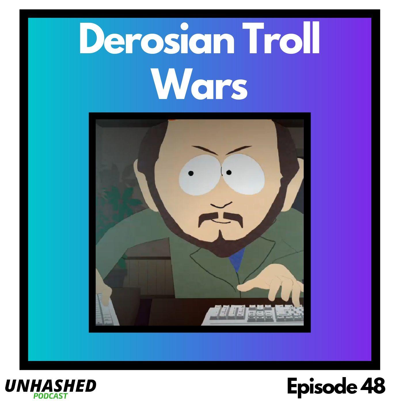Derosian Troll Wars