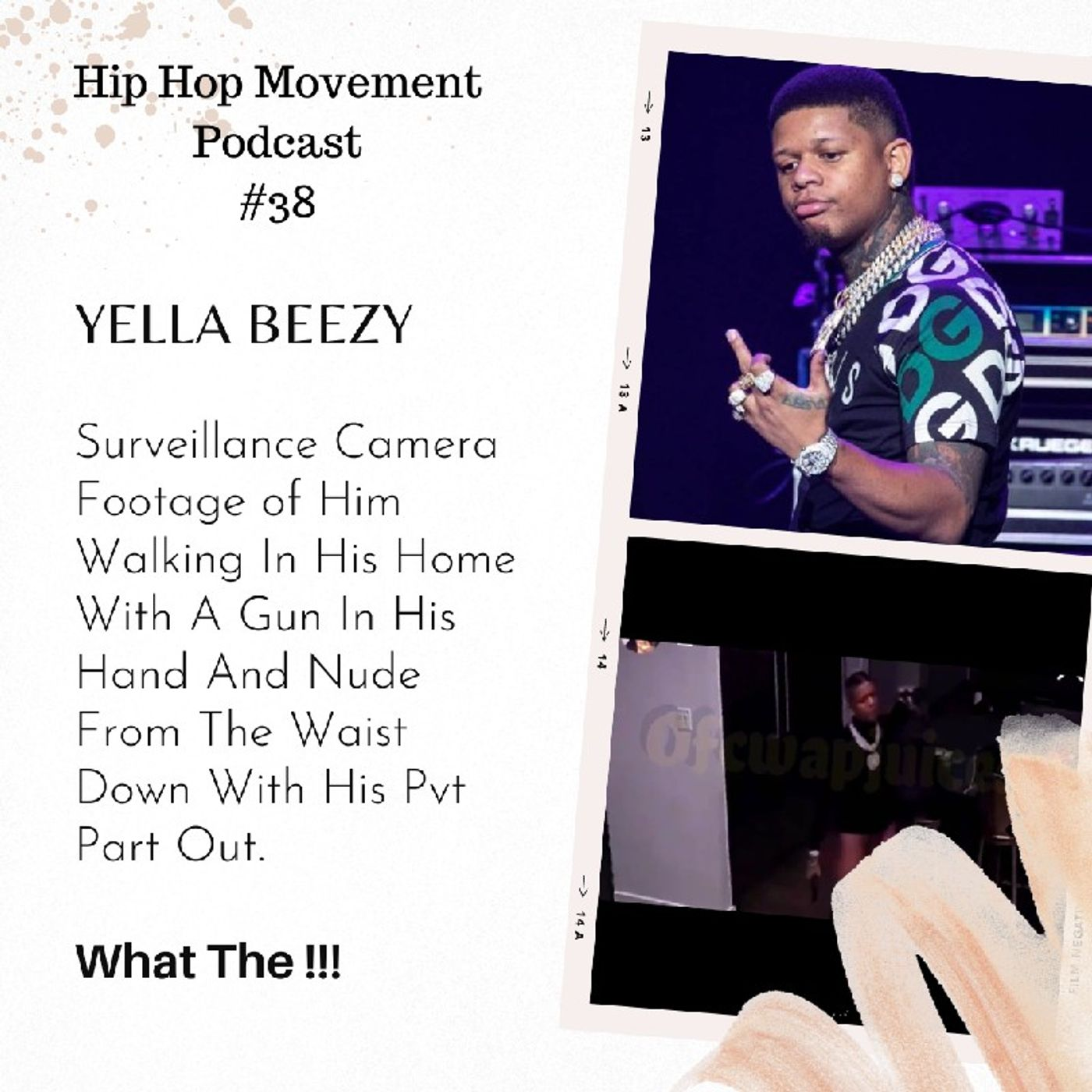 Episode 38 - Social Media Goes Nuts Over Rapper Yella Beezy nude video leak