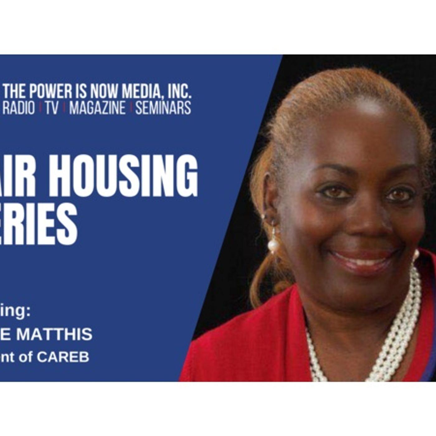 Fair Housing Series 2021 with Denise Matthis, CAREB President