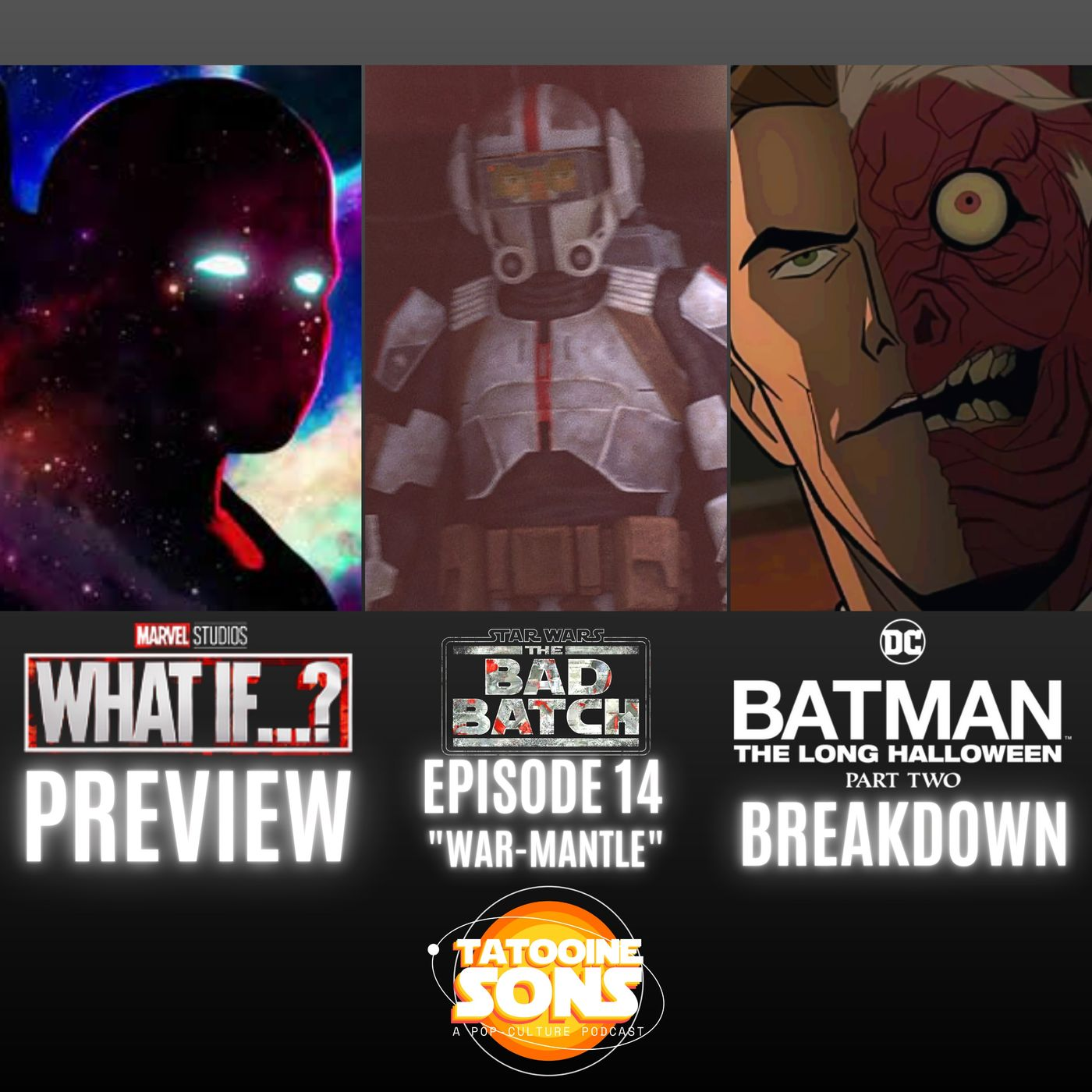 The Bad Batch Episode 14 War-Mantle Reaction - Marvel- What If Preview - Batman- The Long Halloween - Part 2