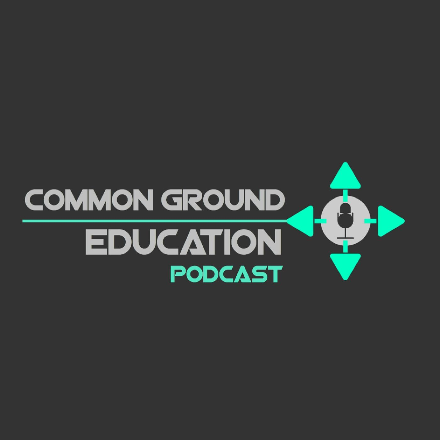 Common Ground Education Podcast