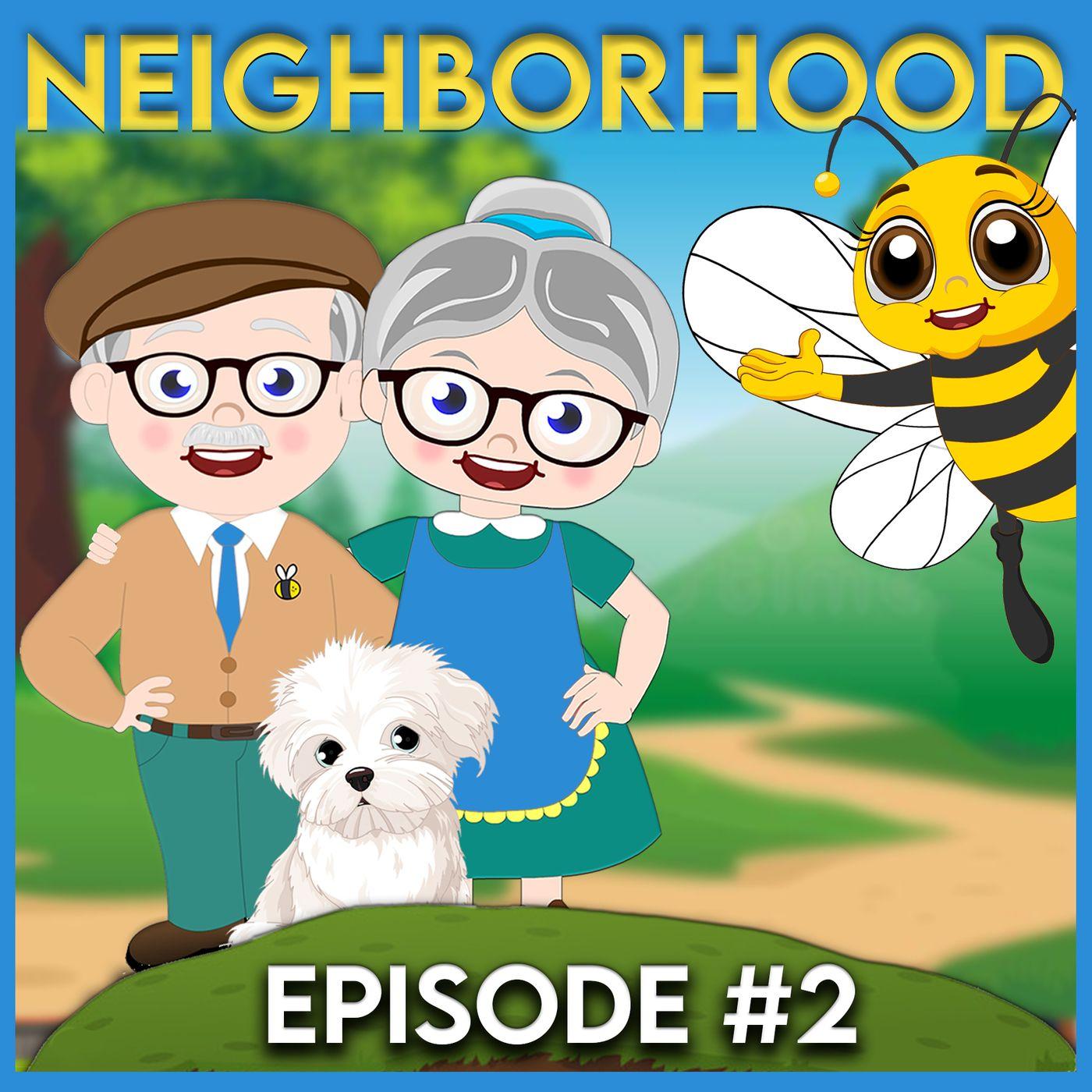 Mrs. Honeybee's Neighborhood - Episode 2