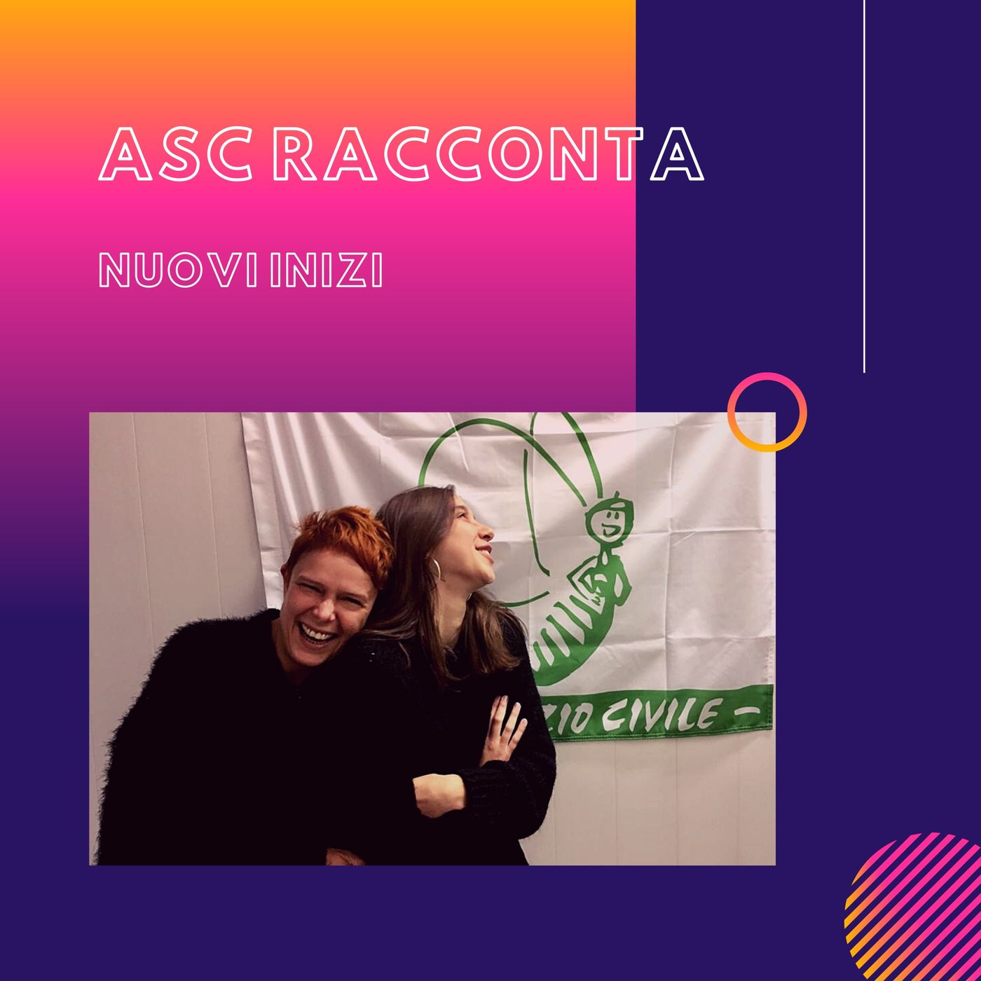 ASC RACCONTA - Nuovi inizi