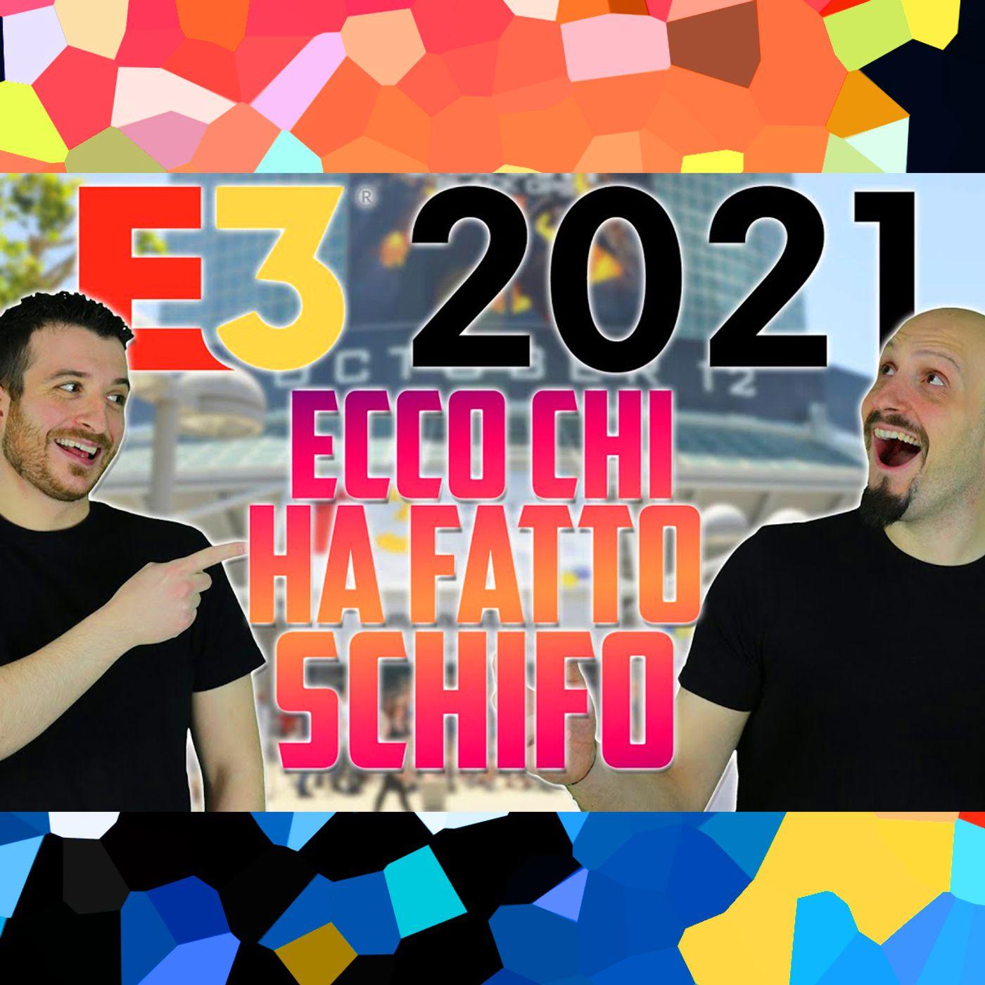 E3: Chi ha fatto, Davvero, SCHIFO? Scopriamolo!