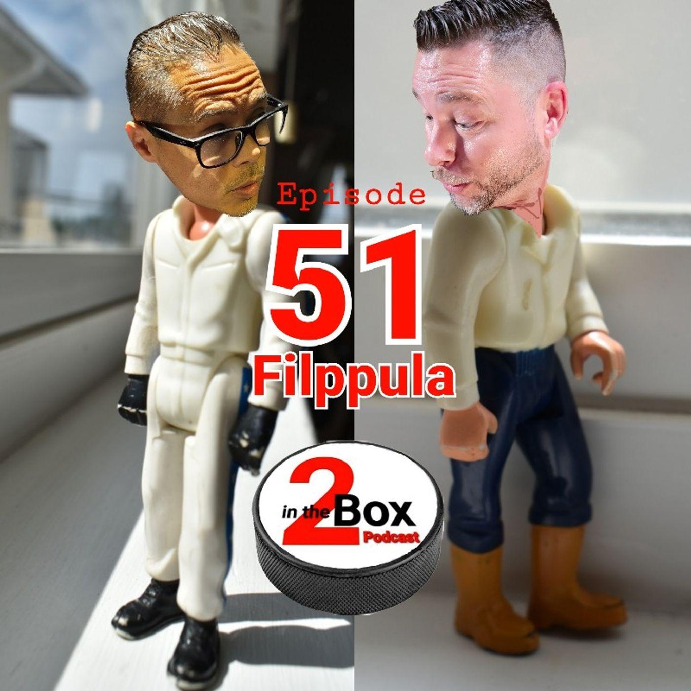 Episode 51 - Filppula