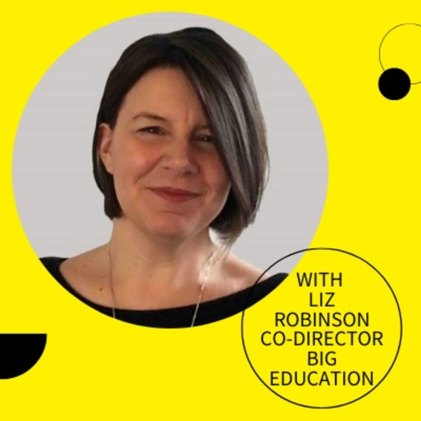 Episode 5, Liz Robinson: What will school leaders do with this new rebellious streak?