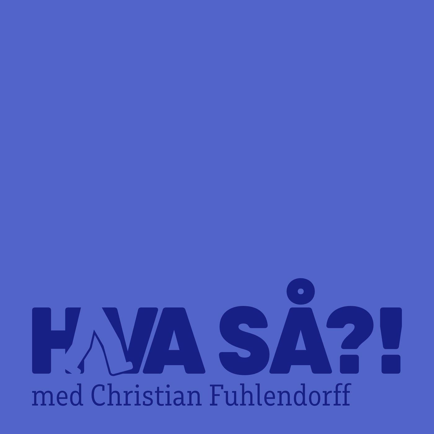 Hva så?! - Claus Holm