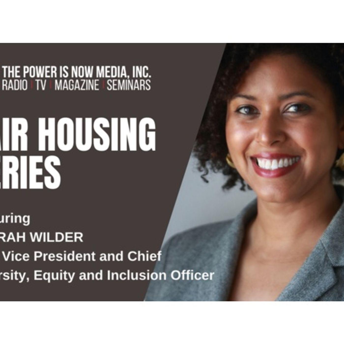 The Power Is Now Media Fair Housing Series 2021: Farah Wilder