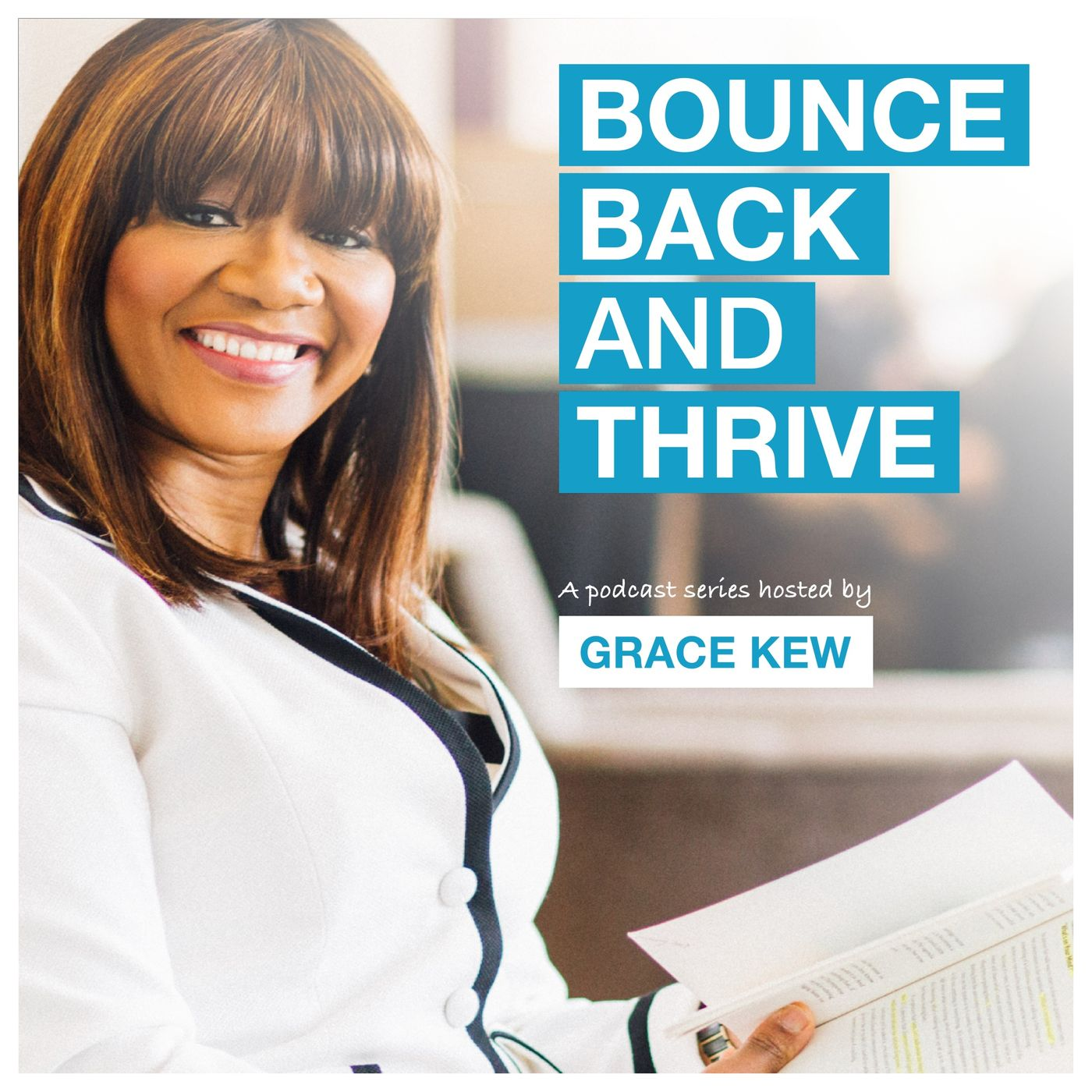 Bounce Back and Thrive podcast show image