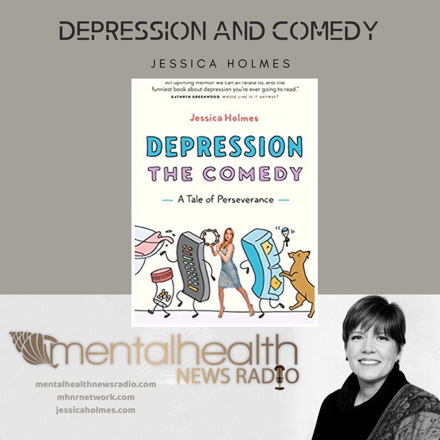Mental Health News Radio - Depression and Comedy with Jessica Holmes