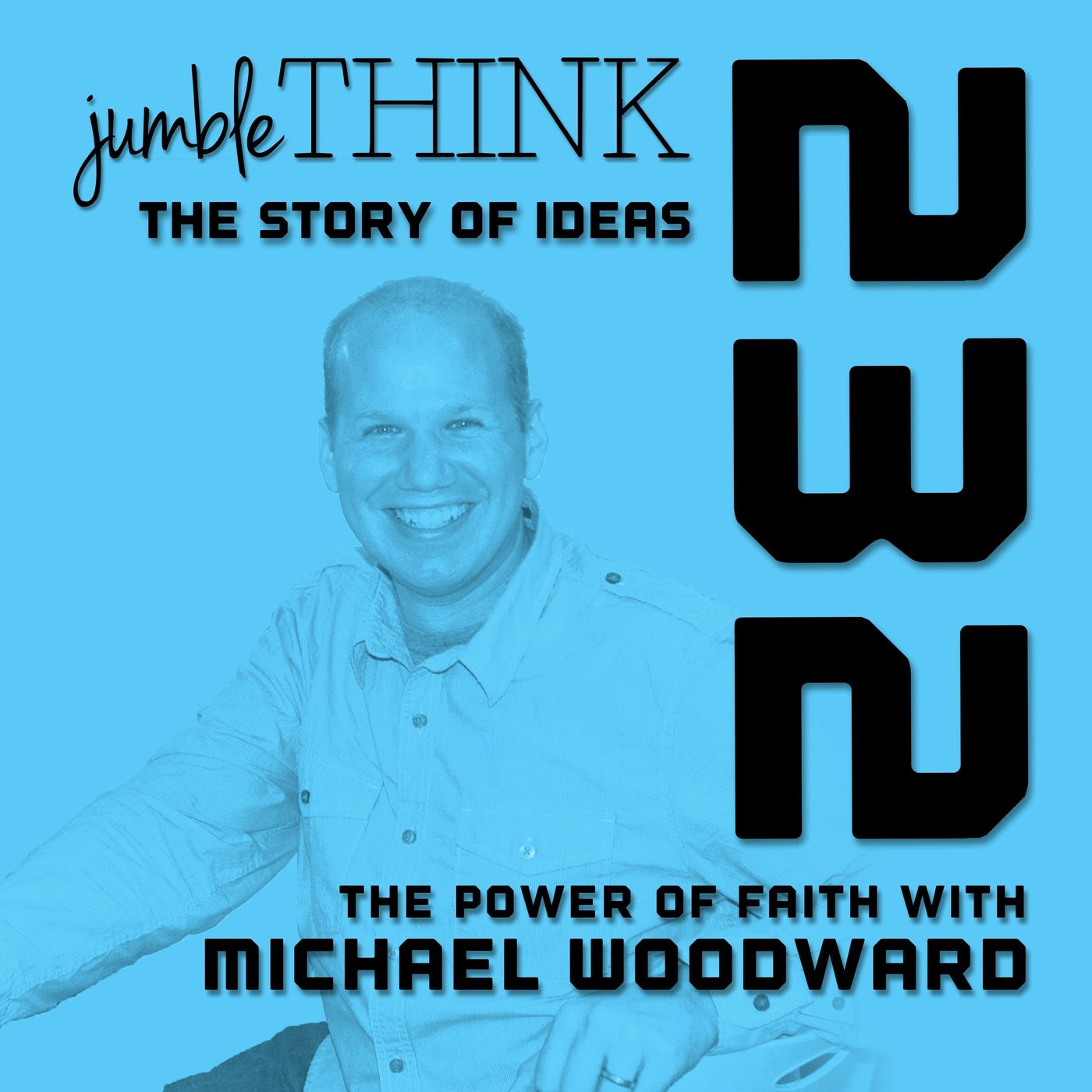 The Power of Faith with Michael Woodward