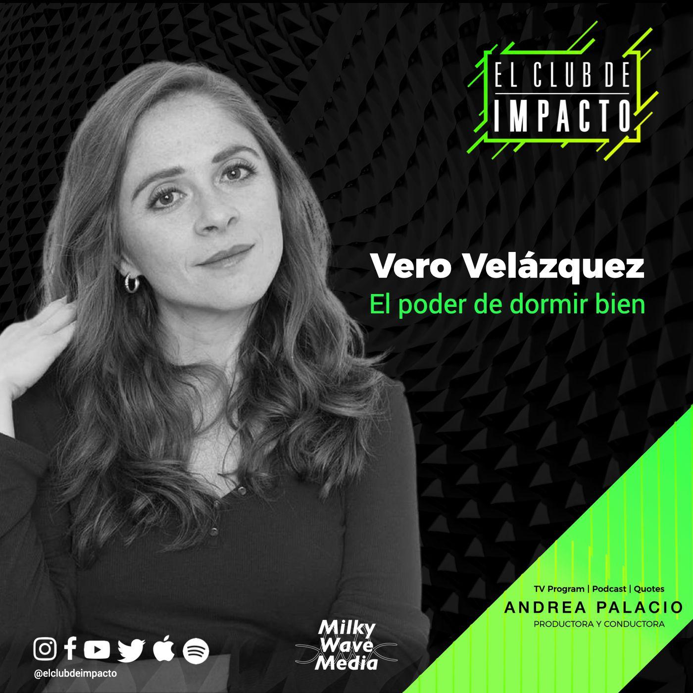 El poder de dormir bien   Vero Velázquez   E3 T4