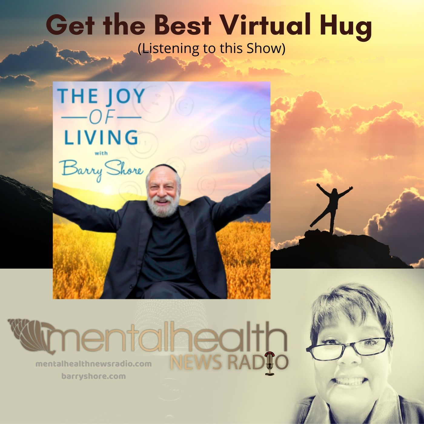 Mental Health News Radio - Get the Best Virtual Hug (Listening to this Show) with Barry Shore