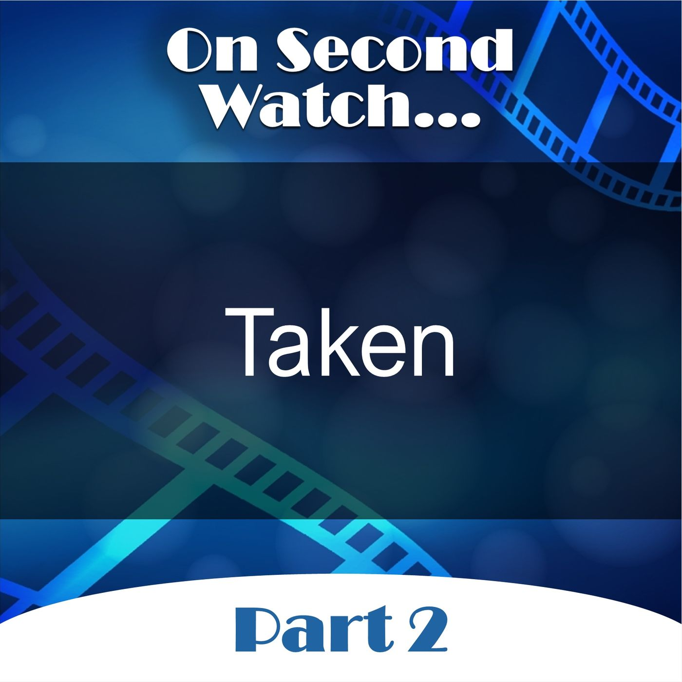 Taken (2008) - Part 2, Rewatch Review